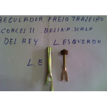 Regulador Freio Traseiro L.e Corcel Ii Del Rey Belina Ii