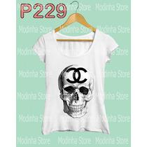 Blusa Tshirt Camiseta Feminina Caveira Chanel Moda Look Dia