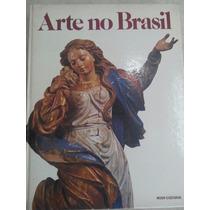 Arte No Brasil Mais De 300 Páginas Pietro Maria Bardi