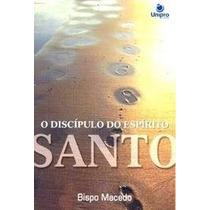 Livro: O Discípulo Do Espírito Santo