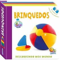 Livro Infantil Descobrindo Meu Mundo - Brinquedos