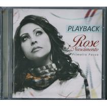 Playback Rose Nascimento - Primeiro Passo * Original