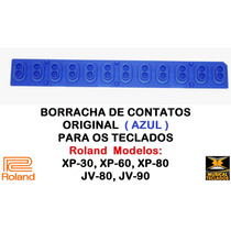 Borracha Azul Nova Original P/ Teclado Roland Xp-30 Promoção