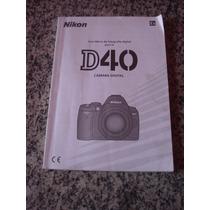 Manual De Instruções Câmera Digital Nikon D-40