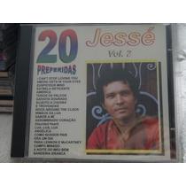 Cd - Jesse - 20 Preferidas - Vol.2 - Raro