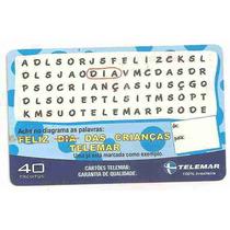 5860 Cartões Telefônicos 5 Tarjinhas Diferentes Ver Texto