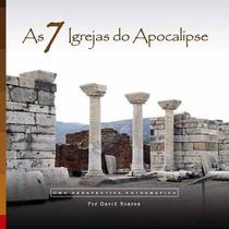 As 7 Igrejas Do Apocalipse Livro David Soares