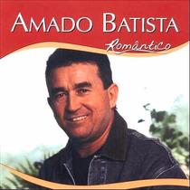 Cd Amado Batista - Romantico (929513)