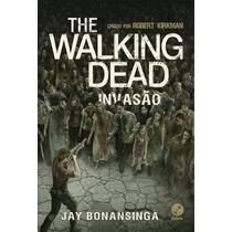 Livro The Walking Dead 6: Invasão - Português - Lacrado