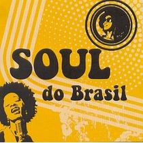 Cd Soul Do Brasil - 2cd - Varios Interpretes