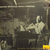 Zé Maria Seu Conjunto 1964 Bossa Nova Balanço Esquema 64 Lp