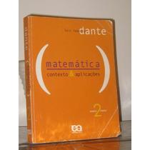 Matemática Contexto Aplicações Dante Volume 2
