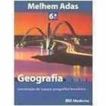 Livro Geografia 6° Serie 7 Ano Melhem Adas