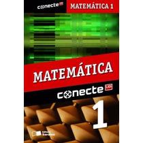 Livro Conecte Matemática I - 1º Ano Ens. Medio- Saraiva
