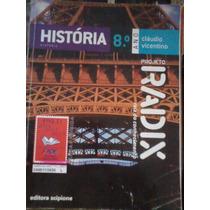 Projeto Radix Historia 8 Ano 2011