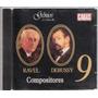 Gênios Música 2, Ravel E Debussy, Compositores - Cd Original