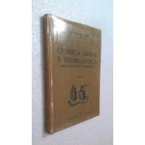 Livro Química Geral E Inorgânica - Atahualpa Ig Cibils