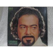 Lp Vinil-lindomar Castilho(eu Canto O Que O Povo Quer)1974
