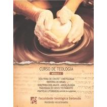Livro Curso De Teologia Módulo 3 Faculdade Teológica Betesda