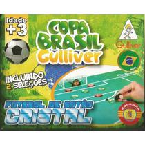 Futebol De Botão Cristal Gulliver 2 Times Brasil X Espanha