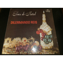 Lp Dilermando Reis - Sons De Natal, Disco Vinil, Ano 1969