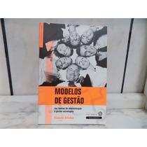 Livro Modelos De Gestão Das Teorias Da Administração