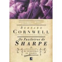 Livro Os Fuzileiros De Sharp - As Aventuras De Sharp