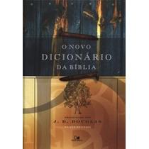 O Novo Dicionário Da Bíblia - Jd Douglas - Frete Grátis