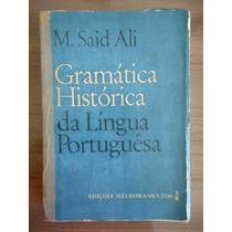 Livro Gramática História Da Lingua Portuguesa - M. Said Ali