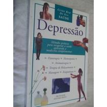 * Livro - Depressão Cuide Bem De Sua Saude - Edzard Ernst