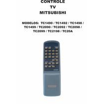 Controle Remoto Tv Mitsubishi Tc1490 Tc1492 Tc1498 2098 2198