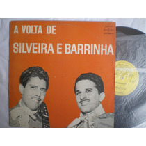 Lp - A Volta De Silveira E Barrinha / Continental / 1969