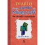 Livro Diário De Zumbi Do Minecraft Vol. 1 (capa Dura) #