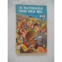 Livro - A Retirada Dos Dez Mil - Infanto-juvenil