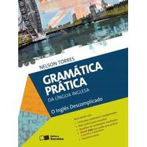 Gramática Prática Da Língua Inglesa - Ensino Médio - 11ª Sa