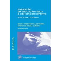 Livro Formação Em Educação Fisica E Ciencias Do Esporte
