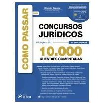 Livro Como Passar Em Concursos Jurídicos 10.000 Questões Com
