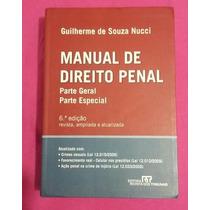 Livro: Manual De Direito Penal: Parte Geral E Parte Especial