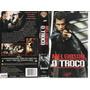 Vhs (+ Dvd), O Troco - Mel Gibson, Gregg Henry, Traição