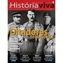 Revista História Viva - Ditadores Do Século Xx - Número 102