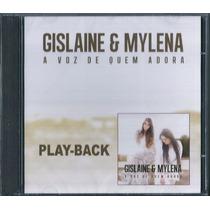 Playback Gislaine E Mylena - A Voz De Quem Adora [original]
