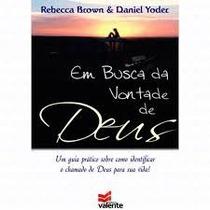 Em Busca Da Vontade De Deus Livro Rebecca Brown