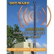 Antena Omni Wireless Dotwarp 25dbi 5.8ghz Ultra 48km + Kit