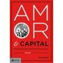 Amor & Capital - A Saga Familiar De Karl Marx E A História D