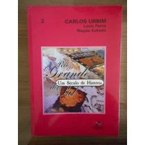 Livro Rio Grande Do Sul Um Século De História Vol.2