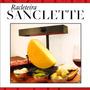 Sanclette - Raclete Tipo Suiça.