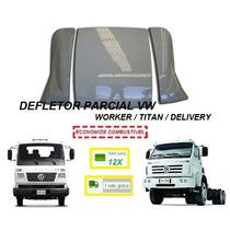 Defletor De Ar Caminhão Vw Worker Delivery Titan (parcial)