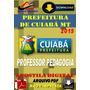 Apostila Digital Prefeitura Cuiaba Mt Professor Pedagogia