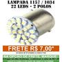 Lampada 1157 2 Polos 22 Leds Lateral E Freio -