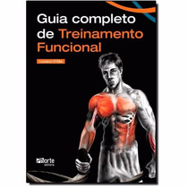 Livro Guia Completo De Treinamento Funcional - +dvd Phorte